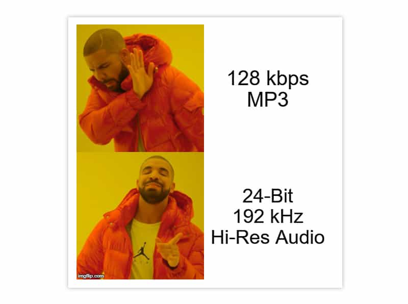 Drake meme about audio quality.